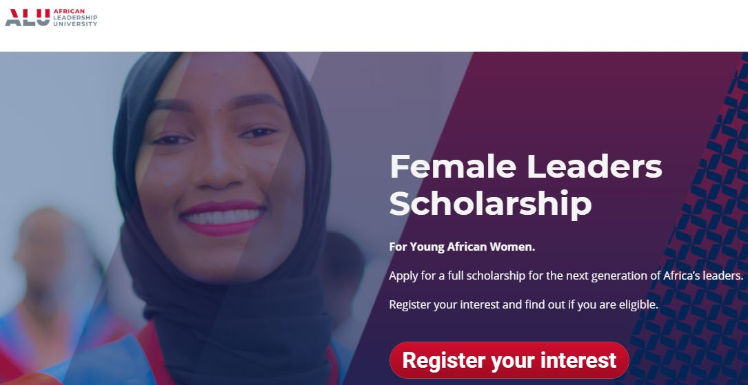 African Leadership University (ALU) Female Leaders Scholarship for Young African Women 2020