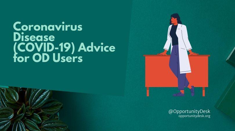 Coronavirus Disease (COVID-19) Advice for Opportunity Desk Users