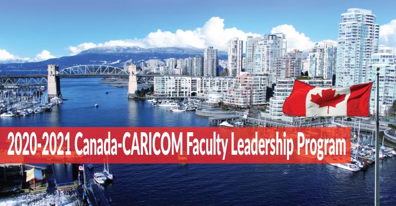 Canada-CARICOM Faculty Leadership Program 2020/2021 (Scholarship available)