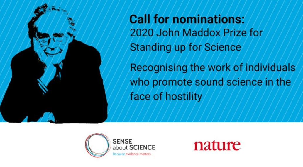 Call for Nominations: John Maddox Prize for Standing up for Science 2020 (Up to £3,000)