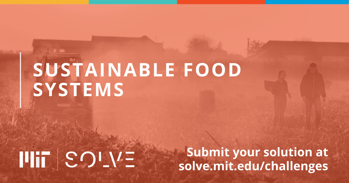 MIT Solve – Sustainable Food Systems Challenge 2020 ($10,000 grant)