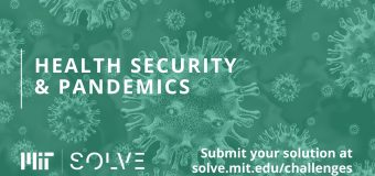MIT Solve's Health Security & Pandemics Challenge 2020 (Win $10,000 grant)