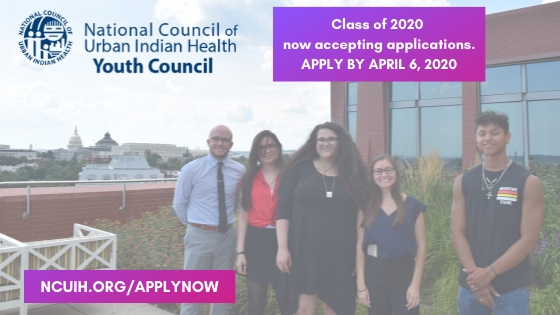 Apply to join the National Council of Urban Indian Health Youth Council Class of 2020