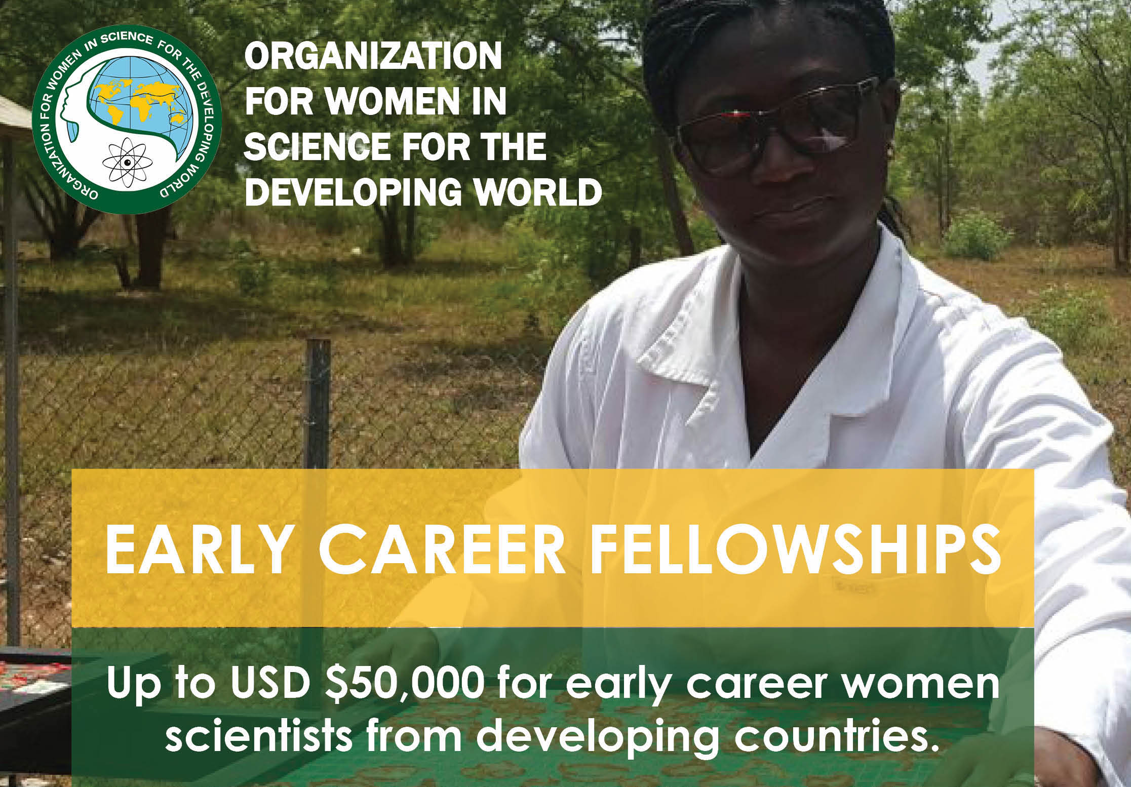 OWSD Early Career Fellowship Programme 2020 for Women Scientists (Up to $50,000)