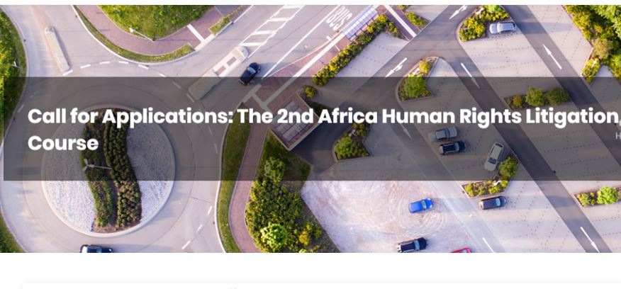Open Society Justice Initiative/Katiba Institute 2nd Africa Human Rights Litigation Course 2020