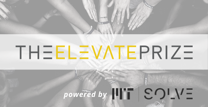 The Elevate Prize 2020 powered by MIT Solve ($5 million in prizes for Global Heroes)
