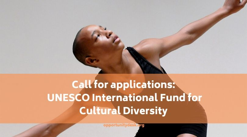 UNESCO 11th International Fund for Cultural Diversity 2020 (Up to $100,000 USD)