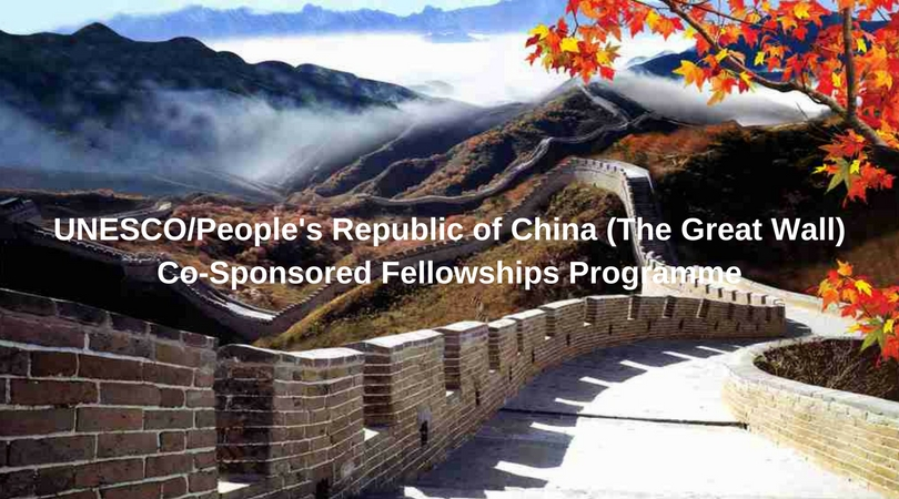 UNESCO/People's Republic of China (The Great Wall) Co-Sponsored Fellowships Programme 2020-2021