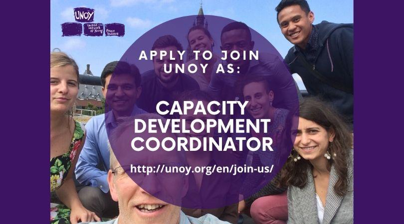 UNOY Peacebuilders is hiring a Capacity Development Coordinator in the Netherlands for 6 months