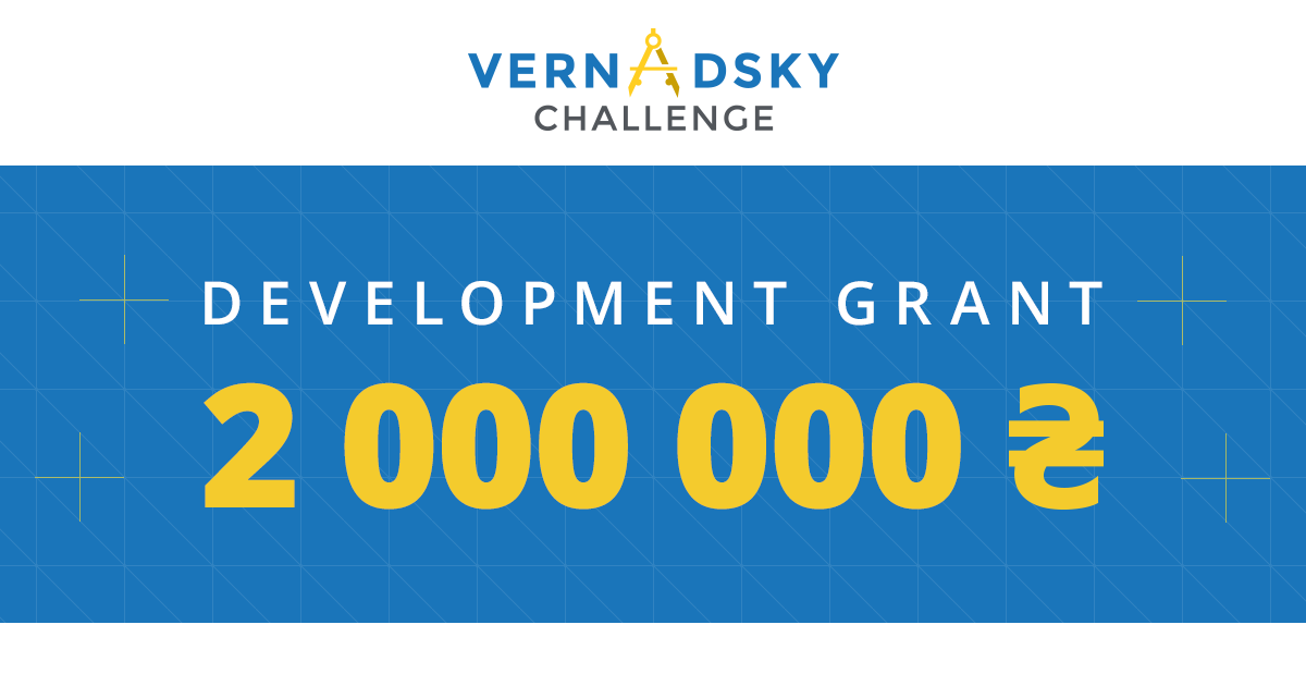 Vernadsky Challenge 2020 for Engineering Startups (Up to $70,000 USD)