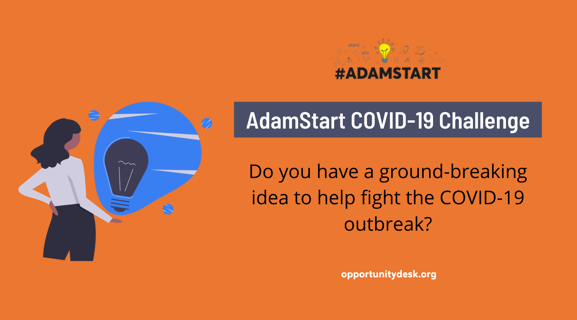 Call For Ideas: AdamStart COVID-19 Challenge 2020 for Innovators and Social Impact Leaders (Fully-funded)