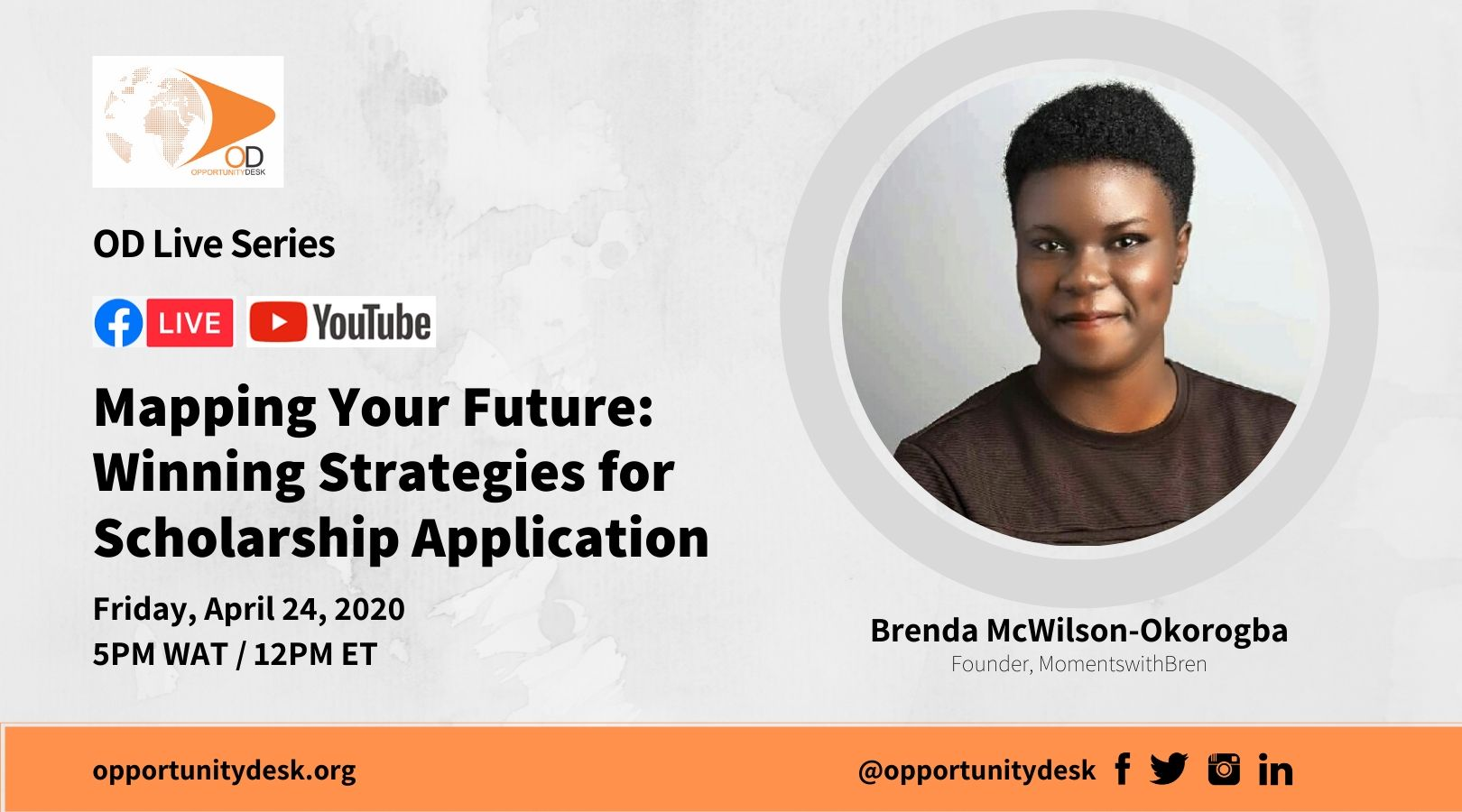 OD Live with Brenda McWilson-Okorogba – Mapping Your Future: Winning Strategies for Scholarship Application
