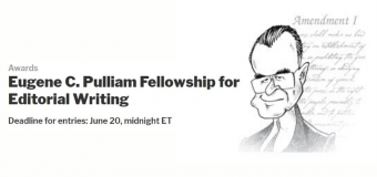 Eugene C. Pulliam Fellowship for Editorial Writing 2020 (up to $75,000)