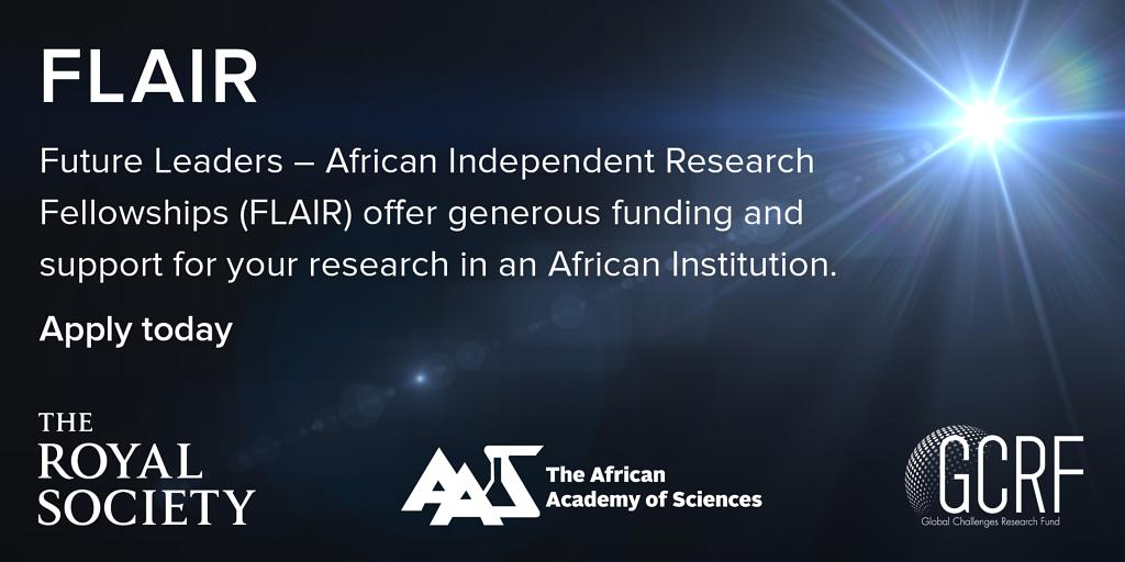 Royal Society Future Leaders – African Independent Research (FLAIR) Fellowships 2020 (up to £150,000)