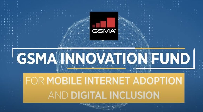 GSMA Innovation Fund for Mobile Internet Adoption and Digital Inclusion 2020 (Up to £250,000)
