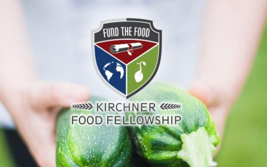 Kirchner Food Fellowship Program 2020 for Undergraduate or Graduate Students in North America