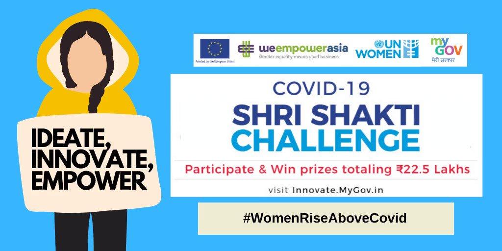 UN Women/MyGov COVID-19 Shri Shakti Challenge 2020 (INR 2,250,000 prize)
