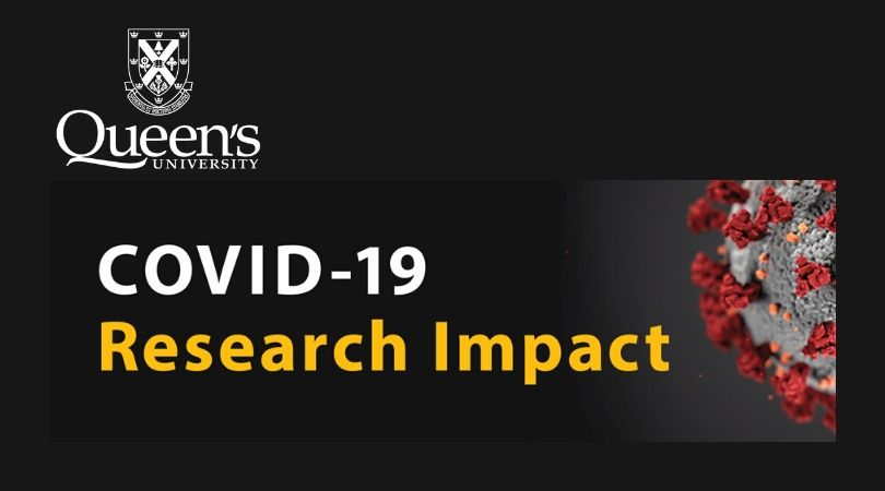 Queen's SARS CoV-2/COVID-19 Research Funding Competition 2020 (Up to $200,000)