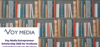 Voy Media Entrepreneur Scholarship 2020 for Graduate and Undergraduate Students