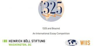 WIIS/Heinrich Böll Foundation 1325AndBeyond International Graduate Student Essay Competition 2020