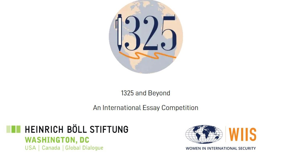WIIS/Heinrich Böll Foundation 1325AndBeyond International Graduate Student Essay Competition 2020