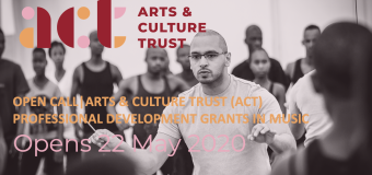 Arts & Culture Trust (ACT) Professional Development Grants in Music 2020 for South African artists