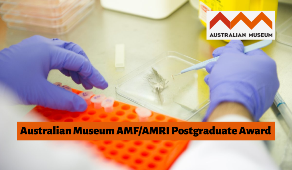 AMF/AMRI Postgraduate Award 2020 for Students and Researchers (up to $4,000)