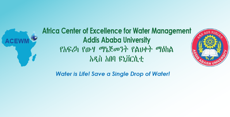 Africa Center of Excellence for Water Management (ACEWM) MSc and PhD Programs 2020/2021 (Funding available)