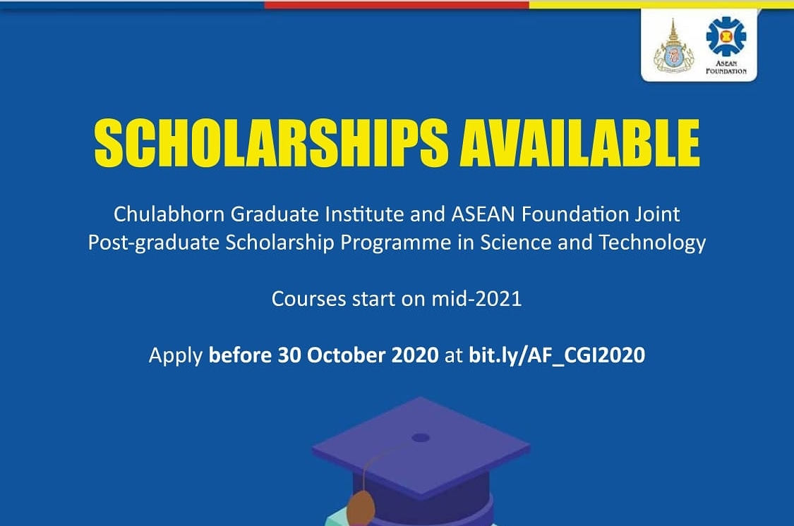 Chulabhorn Graduate Institute (CGI) ASEAN Foundation Joint Post-Graduate Scholarship Programme 2021