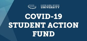 Clinton Global Initiative University (CGI U) COVID-19 Student Action Fund 2020 (up to $100,000)