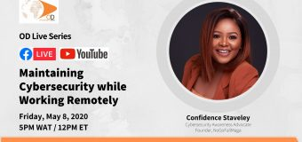 OD Live with Confidence Staveley: Maintaining Cybersecurity While Working Remotely – May 8, 2020