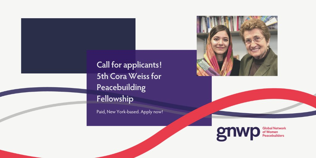 Cora Weiss Fellowship 2020 for Young Women Peacebuilders (Fully-funded to New York)