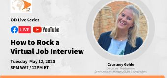 OD Live with Courtney Gehle: How to Rock a Virtual Job Interview – May 12, 2020