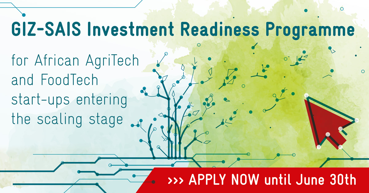 GIZ-SAIS Investment Readiness Programme 2020 for African AgriTech and FoodTech Start-ups (fully funded)