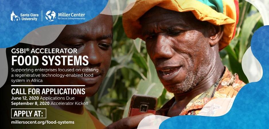 Miller Center GSBI Online Food Systems Accelerator 2020 for Social Enterprises