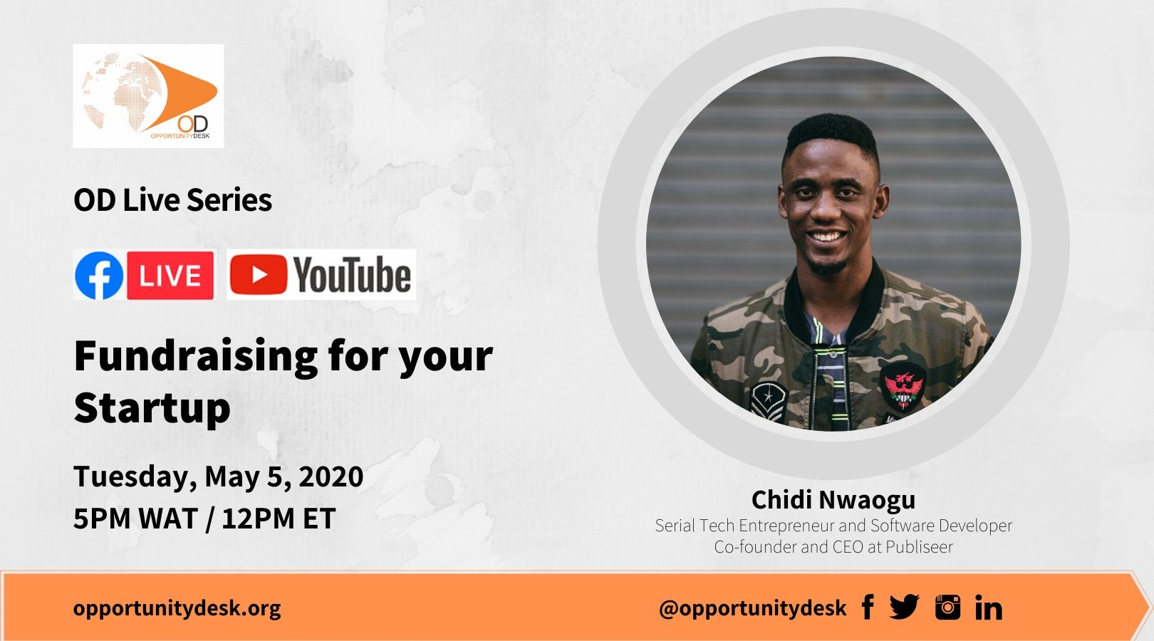 OD Live with Chidi Nwaogu: Fundraising for Your Startup