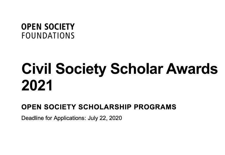 Open Society Foundations Civil Society Scholar Awards 2021 for Doctoral students and University faculty (Up to $15,000)