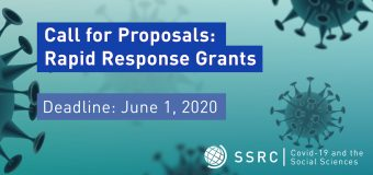 Social Science Research Council (SSRC) Rapid-Response Grants on Covid-19 and the Social Sciences 2020