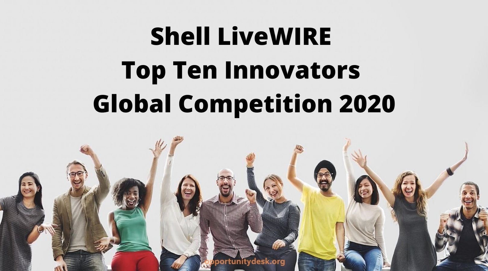 Shell LiveWIRE 'Top Ten Innovators' Global Competition 2020 (Win up to US $20,000)