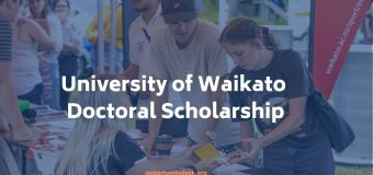 University of Waikato Doctoral Scholarship 2020 to Study in New Zealand