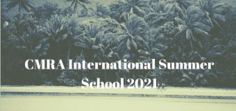 CMRA International Summer School 2021 for PhD Students & Postdocs (Fully-funded)