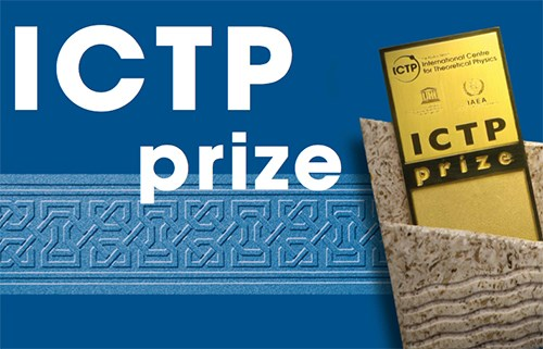 International Centre for Theoritical Physics (ICTP) Prize 2020 for Young Researchers from Developing Countries