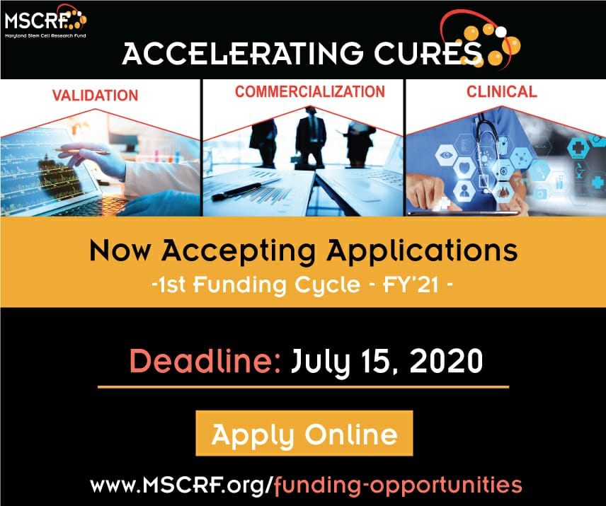 Maryland Stem Cell Research Fund (MSCRF) Commercialization Program 2020 (up to $270,000)