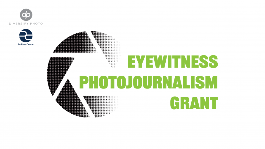 Pulitzer Center/Diversify Photo Eyewitness Photojournalism Grant 2020 (up to $1,000)