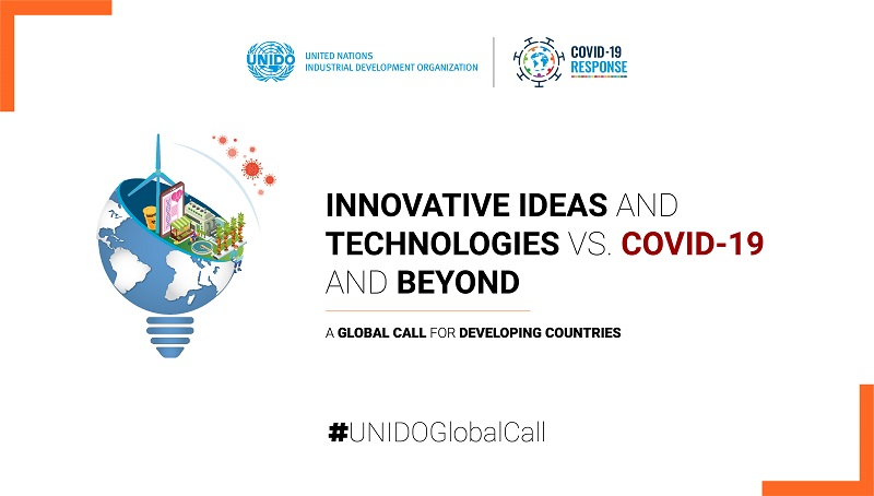 UNIDO Global Call for Innovative Ideas and Technologies vs. COVID-19 and Beyond