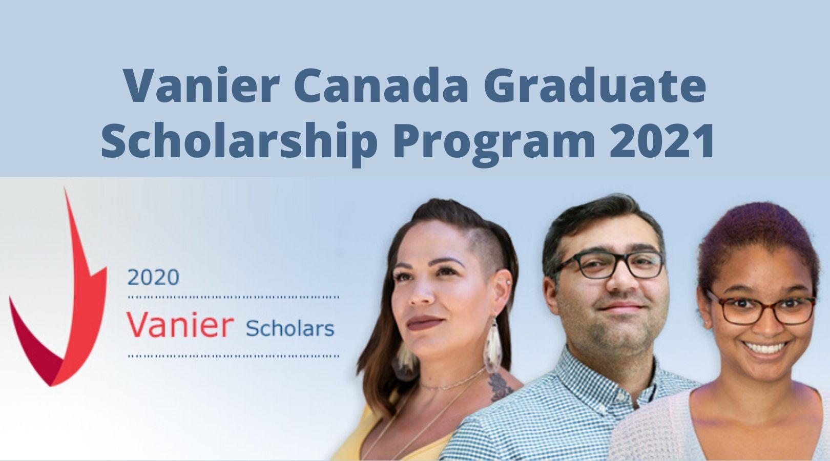 Vanier Canada Graduate Scholarship Program 2021 for Doctoral Study in Canada ($50,000 per year)