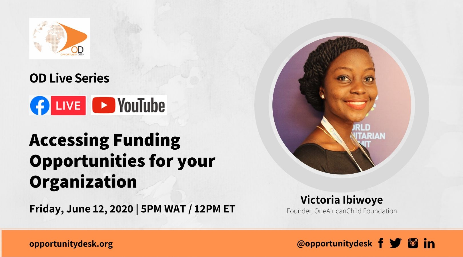 Accessing Funding Opportunities For Your Organization: OD Live with Victoria Ibiwoye – June 12, 2020