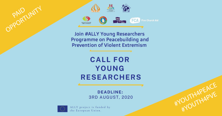ALLY Young Researchers Programme on Peacebuilding and Preventing Violent Extremism 2020 (Fully-funded)