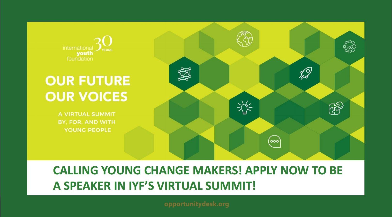 "Apply to be a Speaker in International Youth Foundation (IYF)'s ""Our Future, Our Voices,"" Virtual Summit 2020"