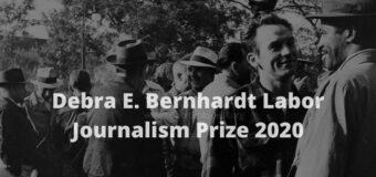 Debra E. Bernhardt Labor Journalism Prize 2020 (Win $1,000)